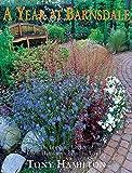 A year at Barnsdale : the inspiring legacy of Geoff Hamilton's beautiful garden / Tony Hamilton