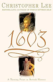 1603 : a turning point in British history…