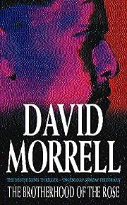 The Brotherhood of the Rose af David Morrell