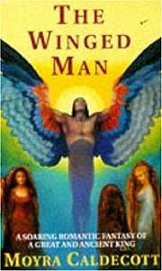 The Winged Man – tekijä: Moyra Caldecott