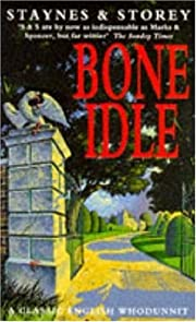 Bone Idle av Jill Staynes