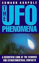 The Ufo Phenomena: A Scientific Look at the…