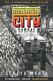 Maximum city – tekijä: Suketu MEHTA