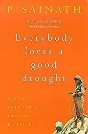 Everybody Loves a Good Drought: Stories from…