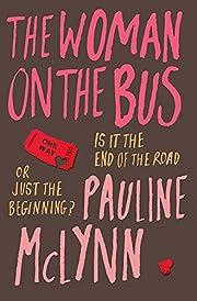 The Woman on the Bus av Pauline McLynn