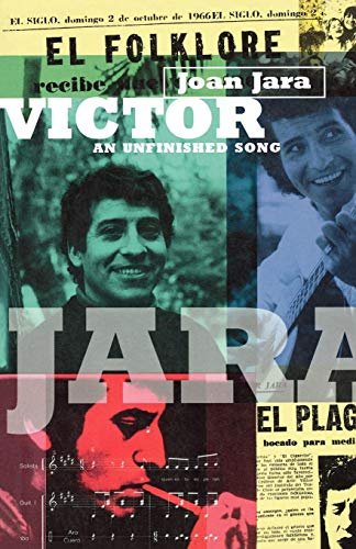 Victor: The Life and Music of Victor Jara, Jara, Joan