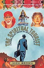 The Spiritual Tourist: A Personal Odyssey…