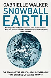 Snowball Earth por Gabrielle Walker