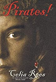 Pirates! de Celia Rees
