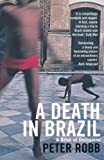 A Death in Brazil (A Book of Omissions)