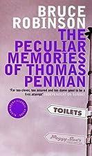 The Peculiar Memories of Thomas Penman…
