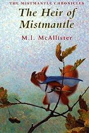 The Heir of Mistmantle (Mistmantle…