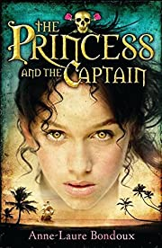 The Princess and the Captain – tekijä:…