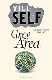 Grey Area av Will Self