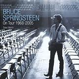 Bruce Springsteen on tour, 1968-2005 / Dave Marsh