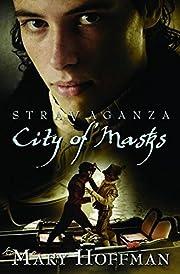 City of Masks (Stravaganza) por Mary Hoffman