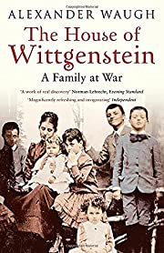 The House of Wittgenstein: A Family at War…