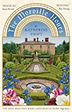 The Morville Hours: The Story of a Garden by…