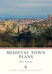 Mediaeval Town Plans (Shire Archaeology…