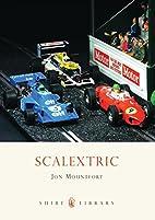 Scalextric by Mountfort. Jon
