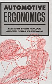 Automotive Ergonomics by B. Peacock