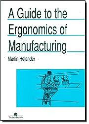 A Guide to Human Factors and Ergonomics,…