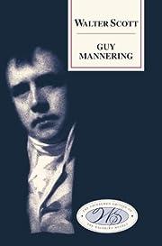 Guy Mannering by Walter Scott