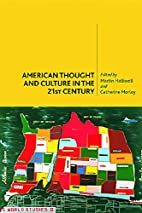American Thought and Culture in the Twenty…