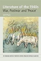 Literature of the 1940s : war, postwar and…