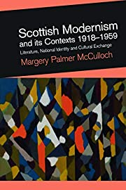 Scottish Modernism and its Contexts…