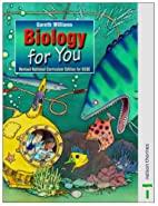 Biology for You: Revised National Curriculum…