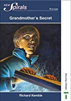 Grandmothers Secret (New Spirals - Fiction)…