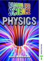 Reading into Science - Physics by Lawrie…