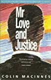 Mr. Love and Justice (1960) (Book) written by Colin MacInnes