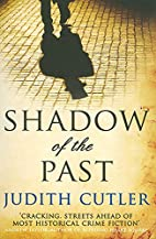 Shadow of the Past by Judith Cutler