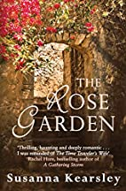 Rose Garden, The by Susanna Kearsley