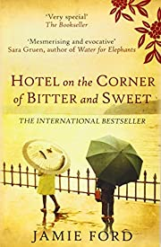 Hotel on the Corner of Bitter and Sweet: A…