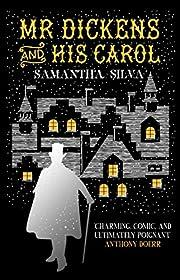 Mr Dickens and his Carol av Samantha Silva