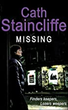 Missing by Cath Staincliffe