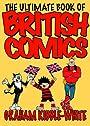 The Ultimate Book of British Comics - Graham Kibble-White