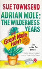 Adrian Mole: The Wilderness Years par Sue…