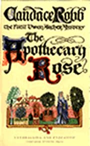 THE APOTHECARY ROSE af CANDACE ROBB