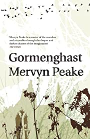 Gormenghast (Book Two Of The Classic…