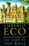 Reflections on The name of the rose / Umberto Eco ; translated from the Italian by William Weaver