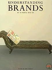 Understanding Brands: Ten Experts Who Do af…