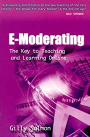E-Moderating: The Key to Online Teaching and…