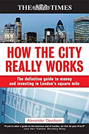 How the City Really Works: The Definitive…