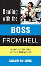 Dealing with the Boss from Hell: A Guide to…