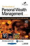 The Handbook of personal wealth management : how to ensure maximum returns with security / consultant editor: Jonathan Reuvid