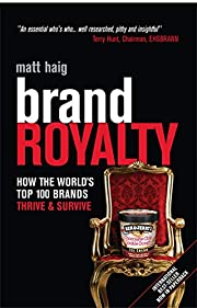 Brand Royalty: How the World's Top 100…
